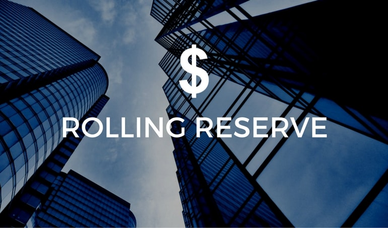 Rolling Reserve Account